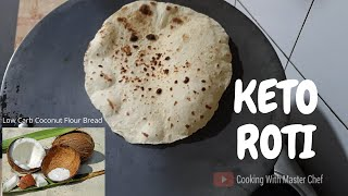 Keto Roti | Keto Chapati | Vegetarian Keto Roti | Coconut Flour Flat Bread| Keto Recipes | Low Carb
