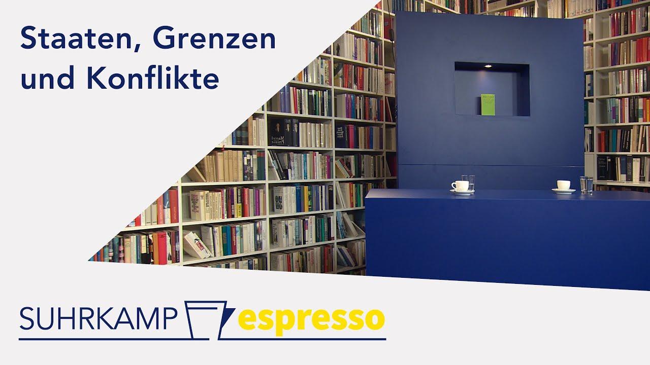 Staaten, Grenzen und Konflikte – <i>Suhrkamp espresso</i> #3