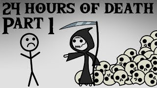 24 Hours of Death, Part 1