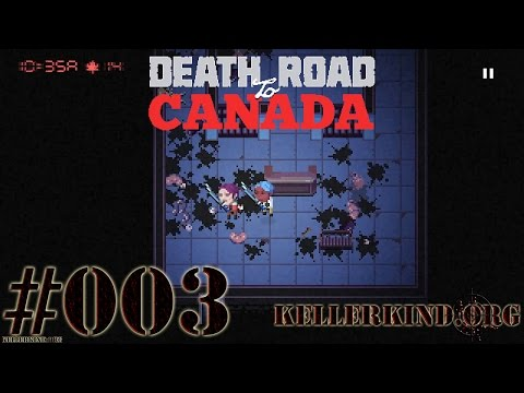 Death Road to Canada #3 – Das Katana-Duo ★ We play Death Road to Canada [HD|60FPS]