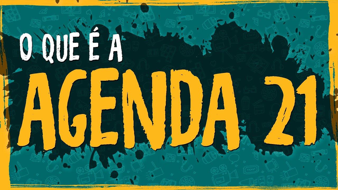 O Que é a Agenda 21?