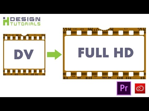 Upscale DV videos to Full HD in Premiere Pro CC