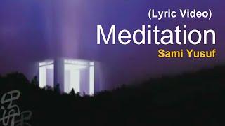 Sami Yusuf - Meditation (Lyric Video) تحميل MP3