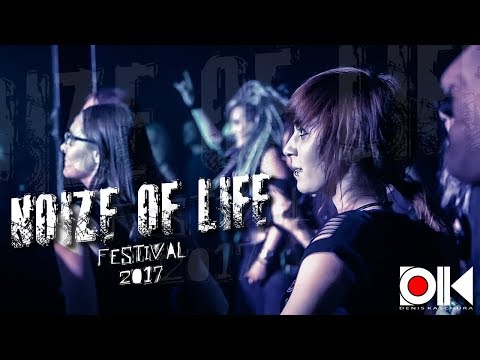 Video Noize Of Life Festival