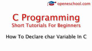 C Programming Basics - How To Declare char Variable In C