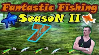 Fantastic Fishing Season II Серия 7 Чавыча VS Пинагор