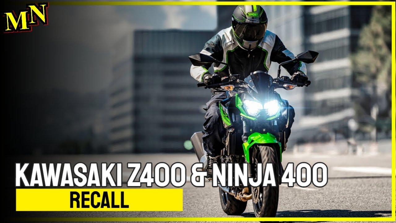 Recall - Kawasaki Z400 and Ninja 400