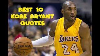 Best 10  Kobe Bryant Quotes