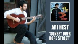 "Ari Hest - ""Sunset Over Hope Street"" [Audio Only]"