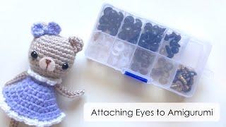 How To Attach Eyes To Amigurumi || Easy DIY Tutorial For Crochet Or Knitting Dolls & Animals