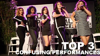 TOP 3: Fifth Harmony's confusing performances