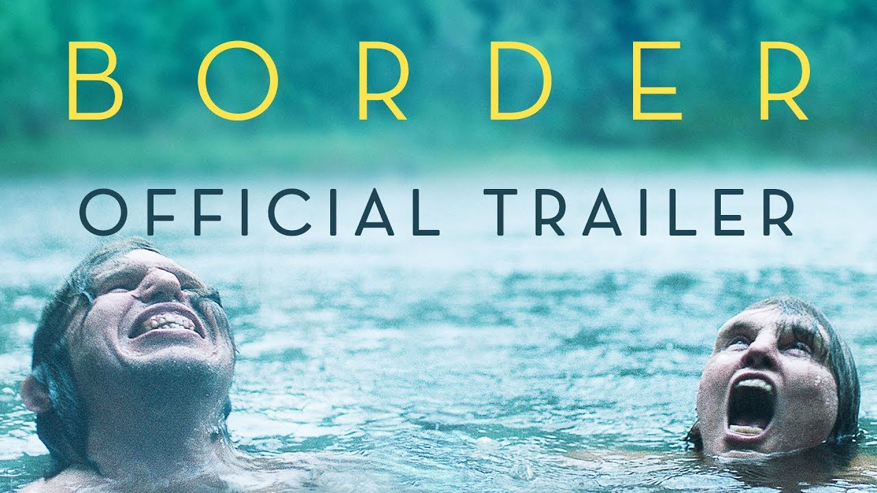>Border [Official Trailer] In Theaters October 26