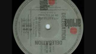 Delegation -  Put a little love on me (12´' long version).wmv