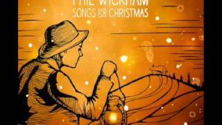 Phil Wickham - O Holy Night