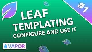 How To Configure And Use Leaf 🍃