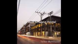 preview picture of video 'Yim Huai Khwang Hostel'