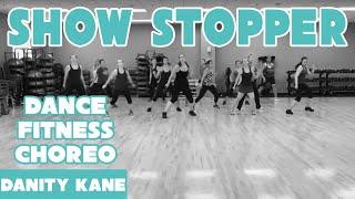 """Show Stopper"" - @DanityKane - #DanceFitness #CardioDance Choreography"