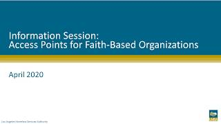 Access Points Information Session for Faith-Based Organizations