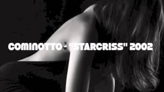 Cominotto  STARCRISS 2002