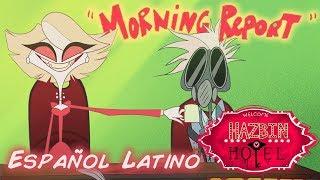 """HAZBIN HOTEL -""""Morning Report"""" -(CLIP)- [Español Latino]"""