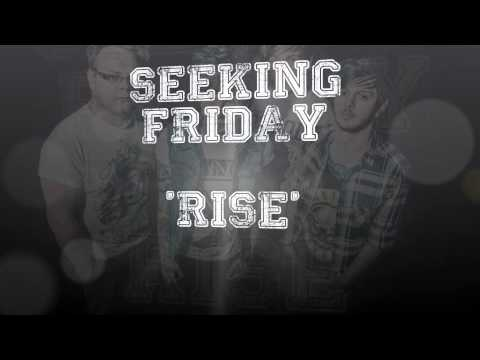 SEEKING FRIDAY - RISE (new teaser)