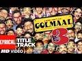 Lyrical : Golmaal 3 Title Song | Ajay Devgn, Kareena Kapoor