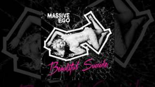 Massive Ego - Beautiful Suicide (Official Audio ©2017) [Electronic]