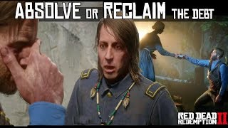 Absolve The Debt Or Reclaim The Debt (Money Lending and Other Sins VI - VII) Red Dead Redemption 2