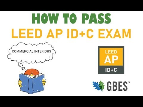 How to Pass the LEED AP ID+C Exam - Study Session with GBES ...
