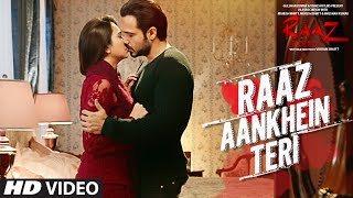 Raaz Aankhein Teri - Song Video - Raaz Reboot