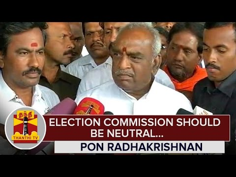 Election-Commission-should-be-Neutral--Pon-Radhakrishnan--Thanthi-TV