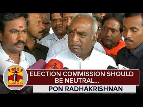 Election-Commission-should-be-Neutral--Pon-Radhakrishnan--Thanthi-TV
