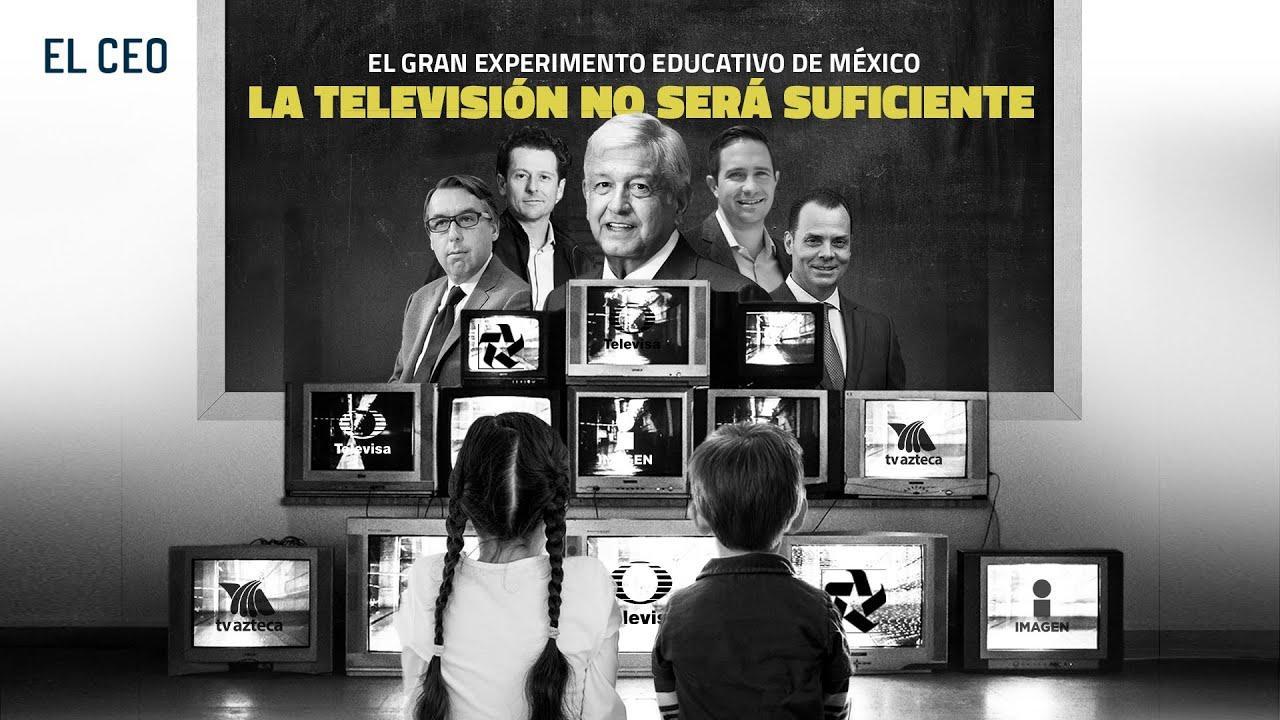 El gran experimento educativo de México, la televisión no será suficiente
