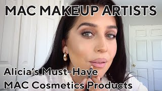 Alicias Must-Have MAC Products   MAC Makeup Artists