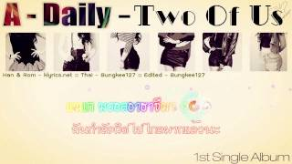 [ThaiSub] A Daily – Two Of Us