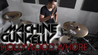 Machine Gun Kelly   Hollywood Whore   Drum Cover