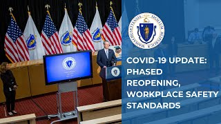 COVID-19 Update: Four-Phase Reopening Approach, Workplace Safety Standards