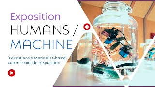 """Exposition """"Humans/Machines"""""""