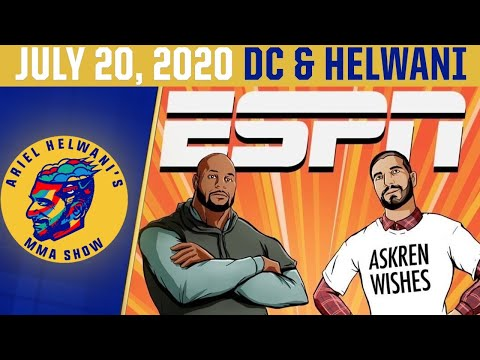 Ariel Helwani's MMA Show (July 20, 2020) | ESPN MMA
