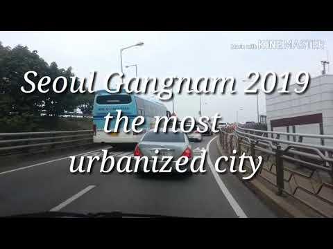 Seoul Gangnam  The most urbanized city 2019
