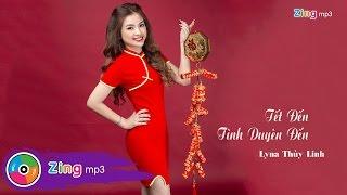 Tết Đến Tình Duyên Đến - Lyna Thùy Linh (Single)