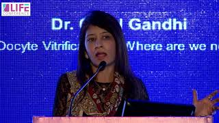 Dr Goral Gandhi on Oocyte Vitrification