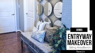 DIY Entryway Makeover - Sitting Area/Bench | Episode 2