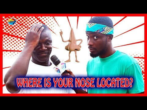 Where is your NOSE located? | Street Quiz | Funny Videos | Funny African Videos | African Comedy |