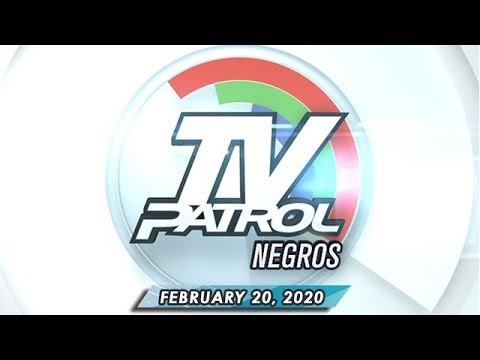 [ABS-CBN]  TV Patrol Negros – February 20, 2020