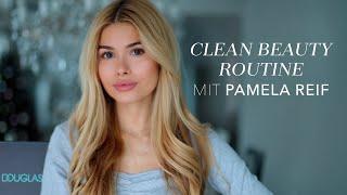 Clean Beauty Routine mit Pamela Reif I Douglas Cosmetics