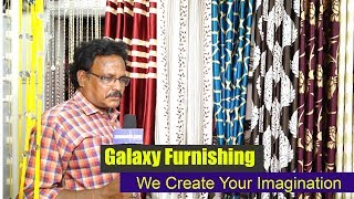 Furnish your home with best quality fabrics | Galaxy Furnishing || Saket Road | Kapra | zoneadds.com