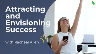 Envisioning and Attracting Success