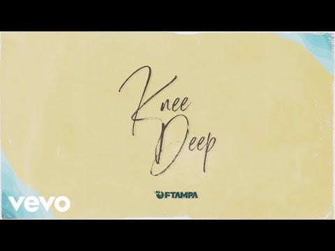 Ftampa Knee Deep