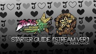 Jojo's Bizarre Adventure - All Star Battle : Starter Guide [Stream]